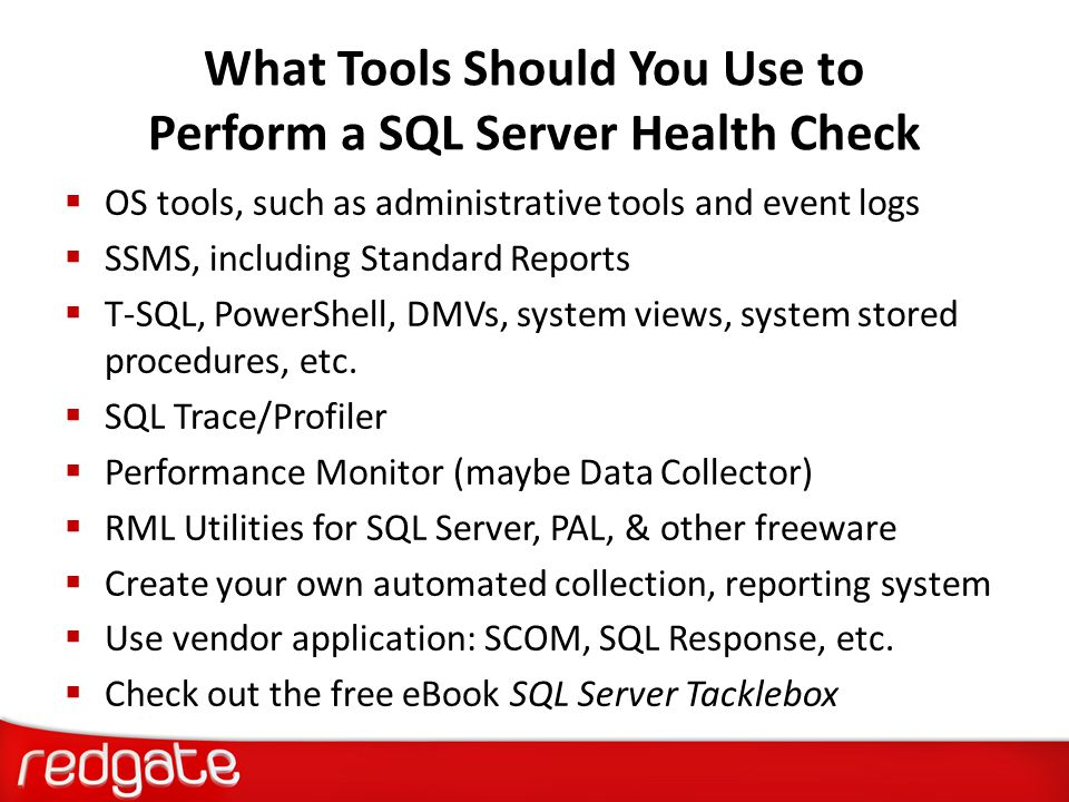 What Tools Should You Use to Perform a SQL Server Health Check