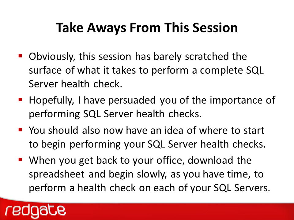 Take Aways From This Session