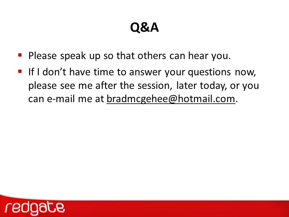 Q&A Please speak up so that others can hear you.