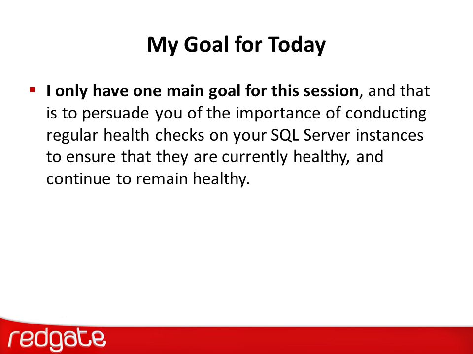 My Goal for Today