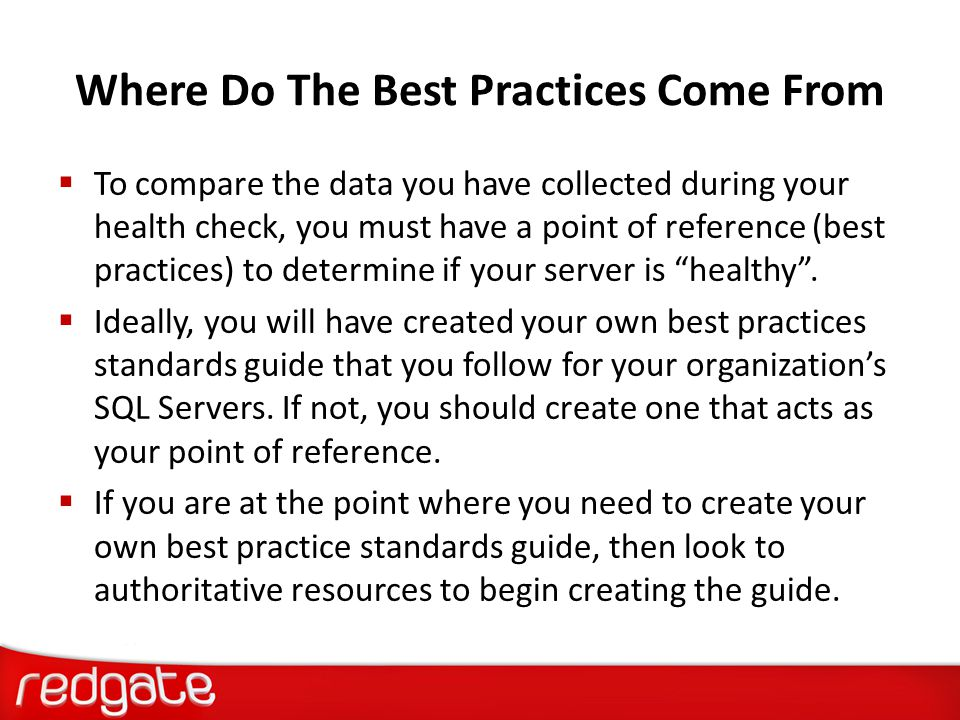 Where Do The Best Practices Come From