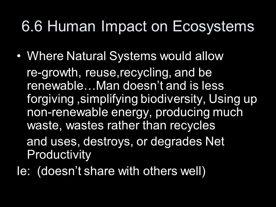 6.6 Human Impact on Ecosystems