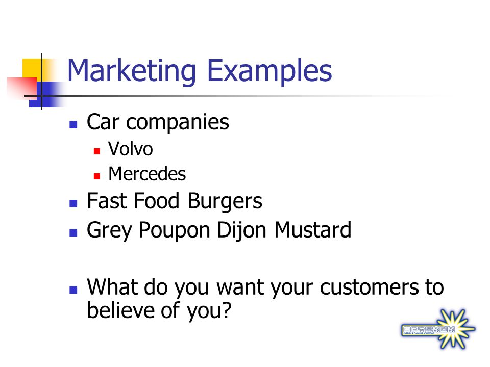 Marketing Examples Car companies Fast Food Burgers