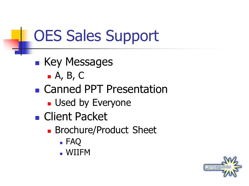 OES Sales Support Key Messages Canned PPT Presentation Client Packet