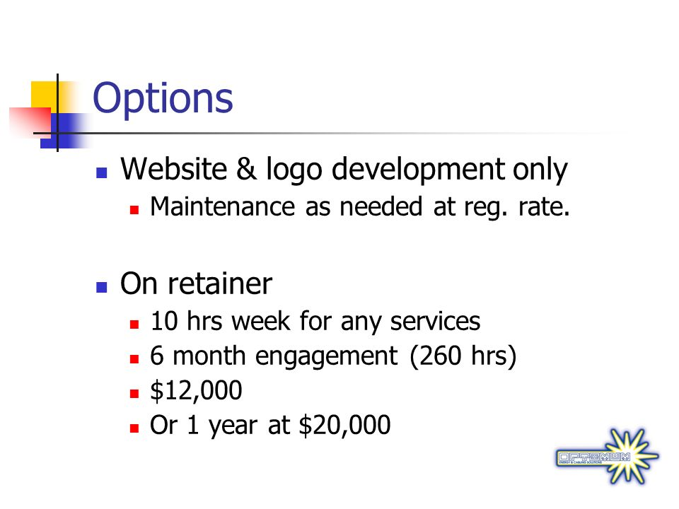 Options Website & logo development only On retainer