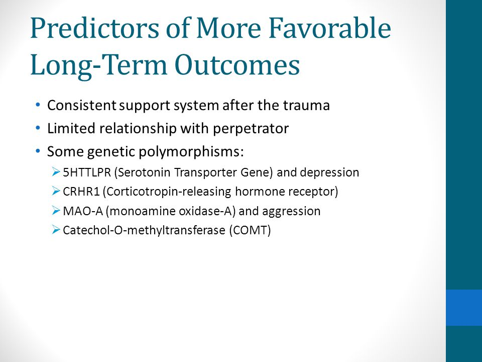 Predictors of More Favorable Long-Term Outcomes