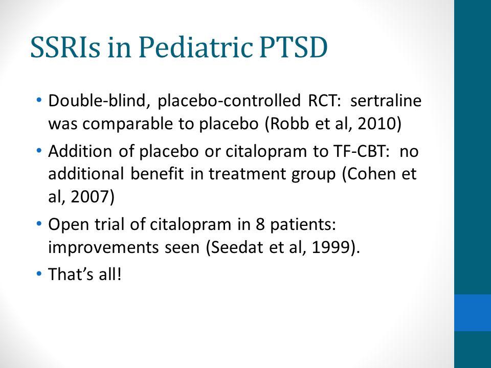 SSRIs in Pediatric PTSD