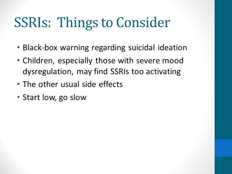 SSRIs: Things to Consider