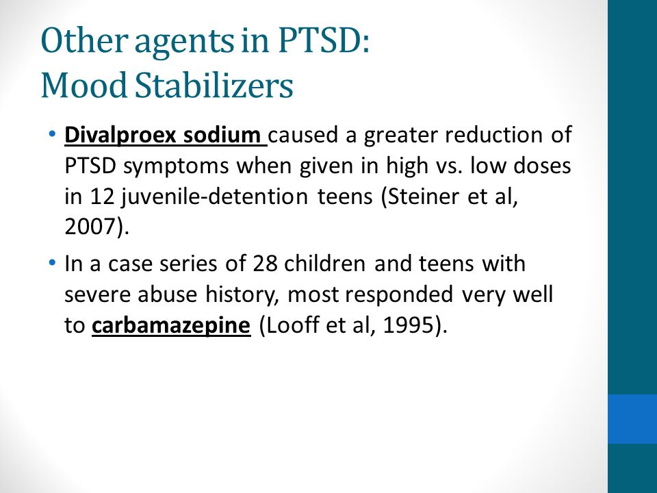 Other agents in PTSD: Mood Stabilizers