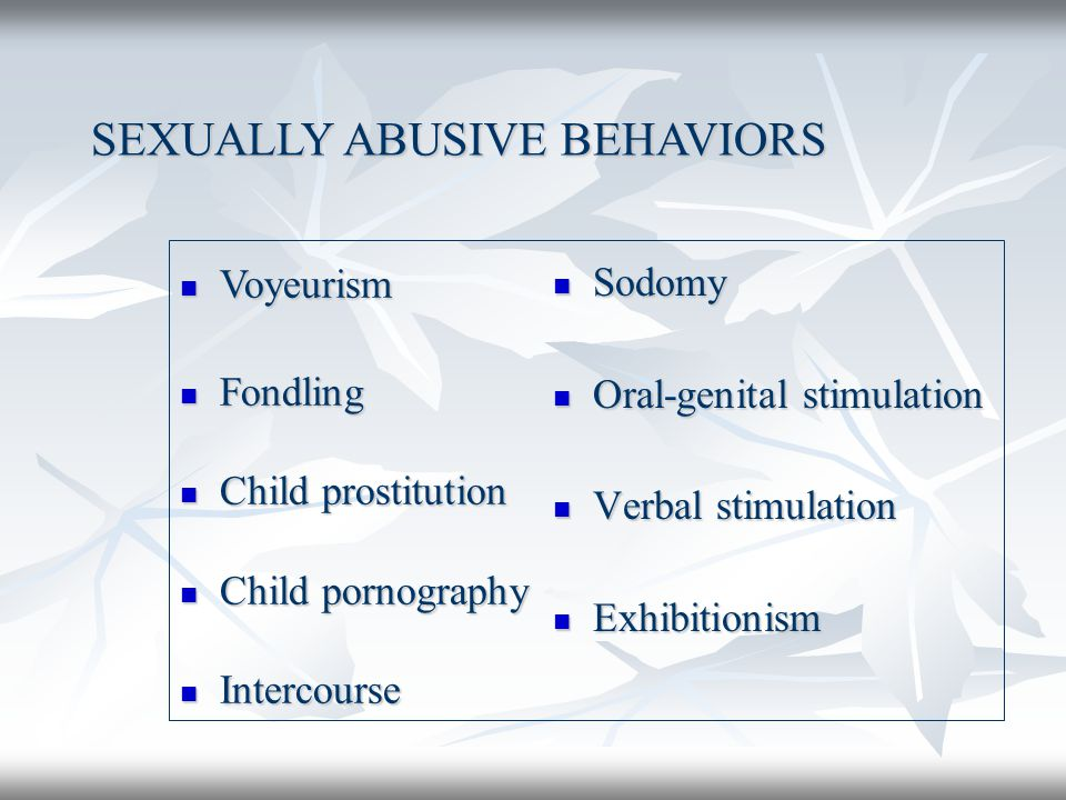 SEXUALLY ABUSIVE BEHAVIORS