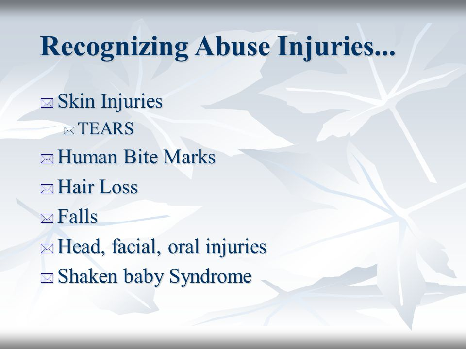 Recognizing Abuse Injuries...