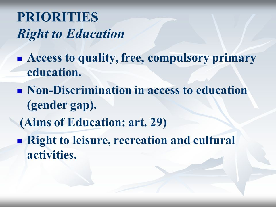 PRIORITIES Right to Education