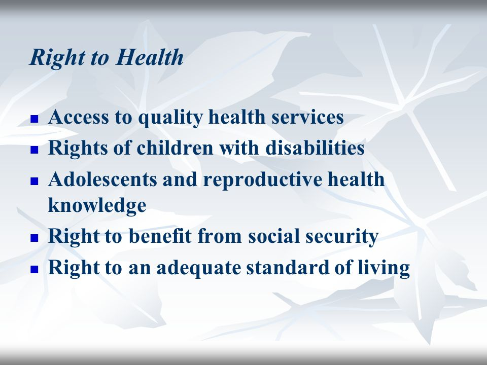 Right to Health Access to quality health services