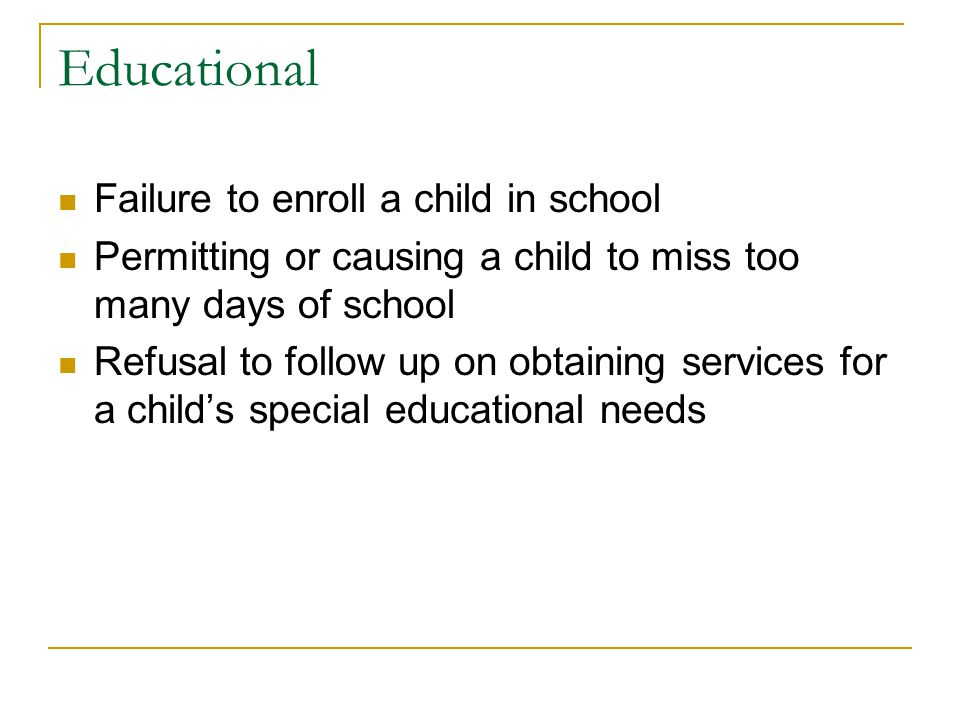 Educational Failure to enroll a child in school
