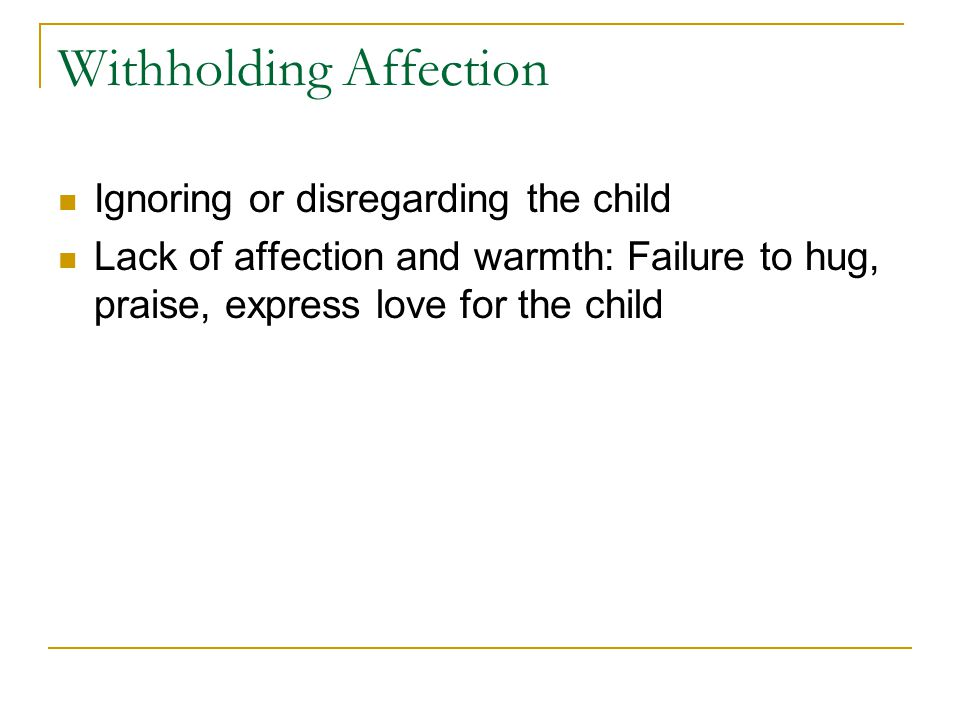 Withholding Affection