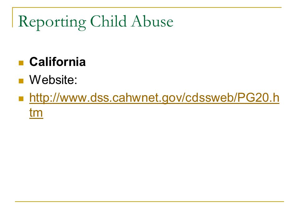 Reporting Child Abuse California Website: