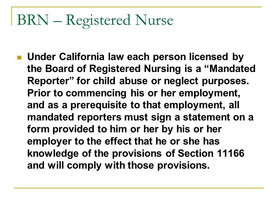 BRN – Registered Nurse