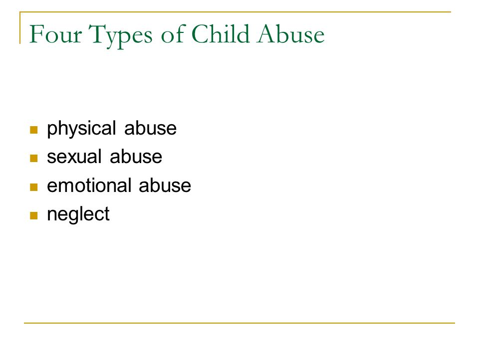 Four Types of Child Abuse