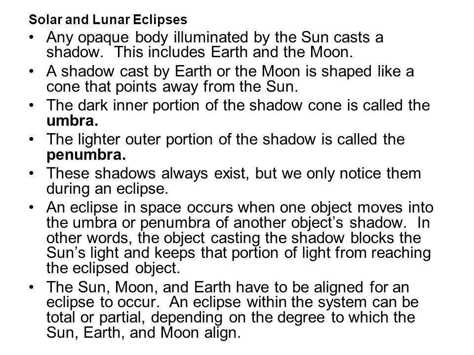 The dark inner portion of the shadow cone is called the umbra.