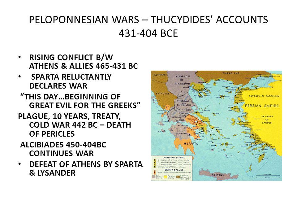 PELOPONNESIAN WARS – THUCYDIDES' ACCOUNTS 431-404 BCE