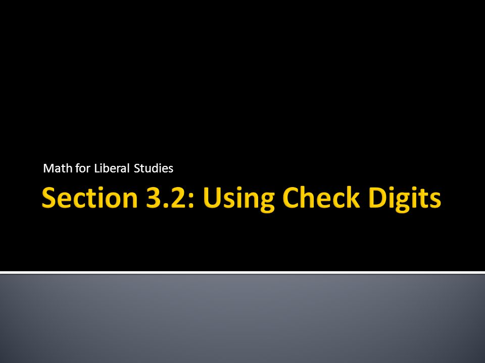 Section 3.2: Using Check Digits