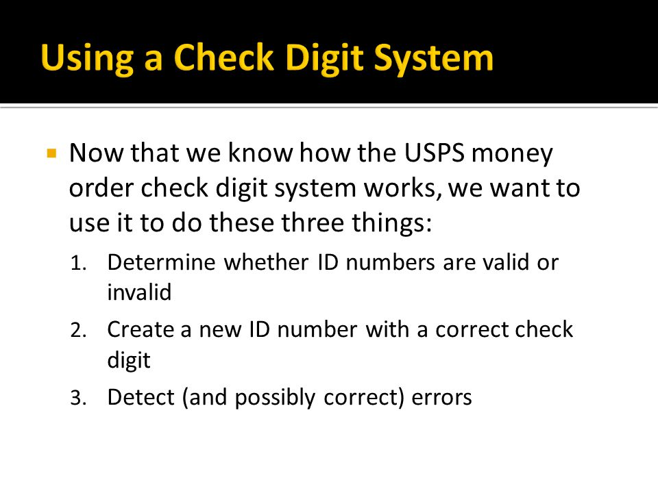 Using a Check Digit System