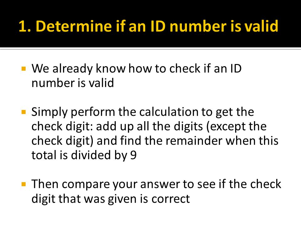 1. Determine if an ID number is valid