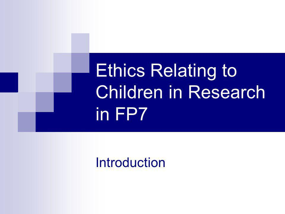 Ethics Relating to Children in Research in FP7