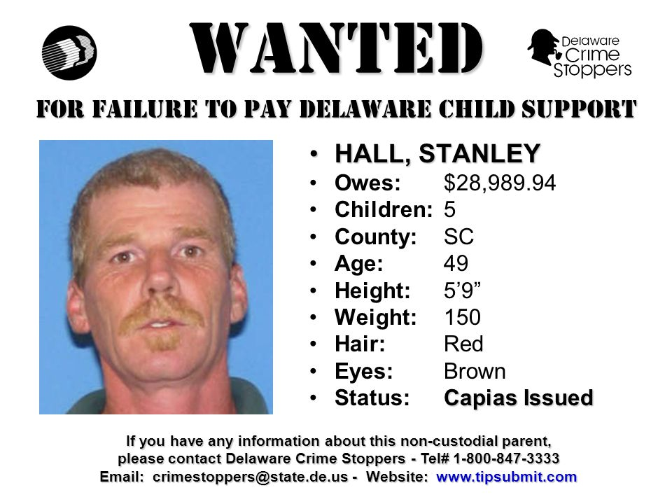 WANTED FOR FAILURE TO PAY DELAWARE CHILD SUPPORT