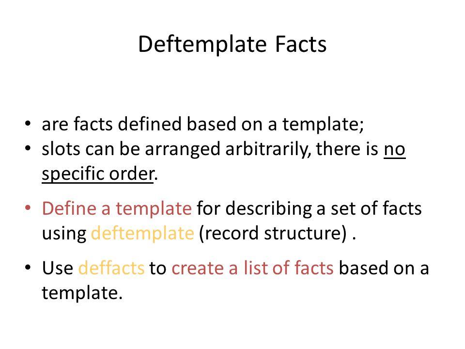 Deftemplate Facts Deftemplate-facts