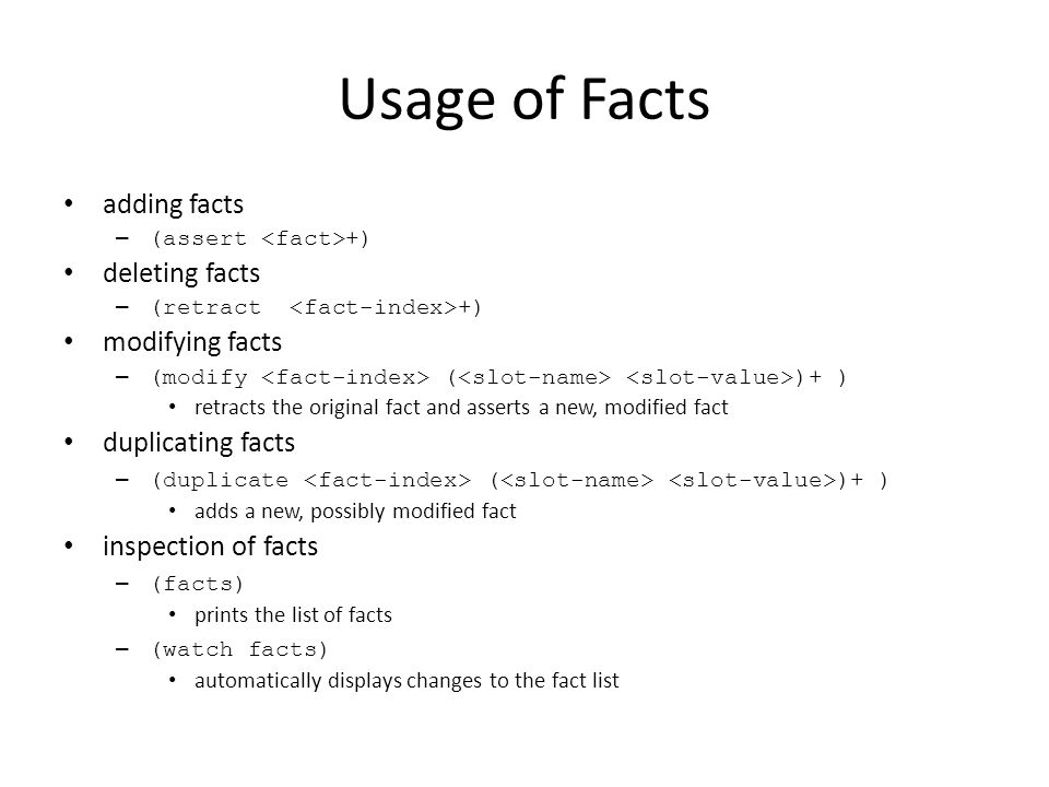 Usage of Facts adding facts deleting facts modifying facts