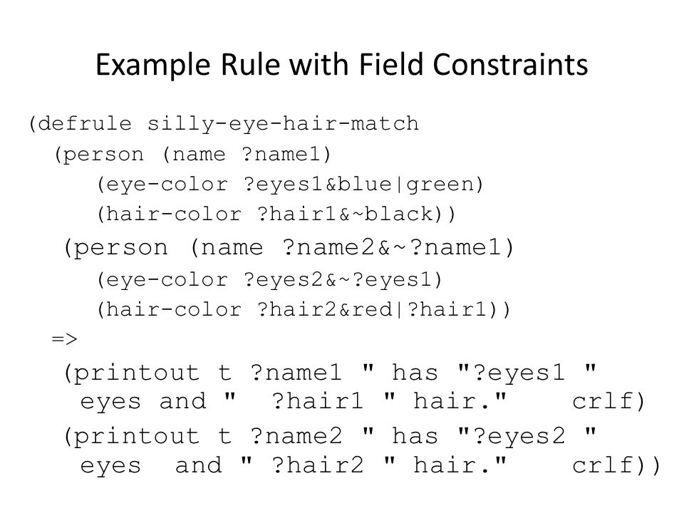 Example Rule with Field Constraints