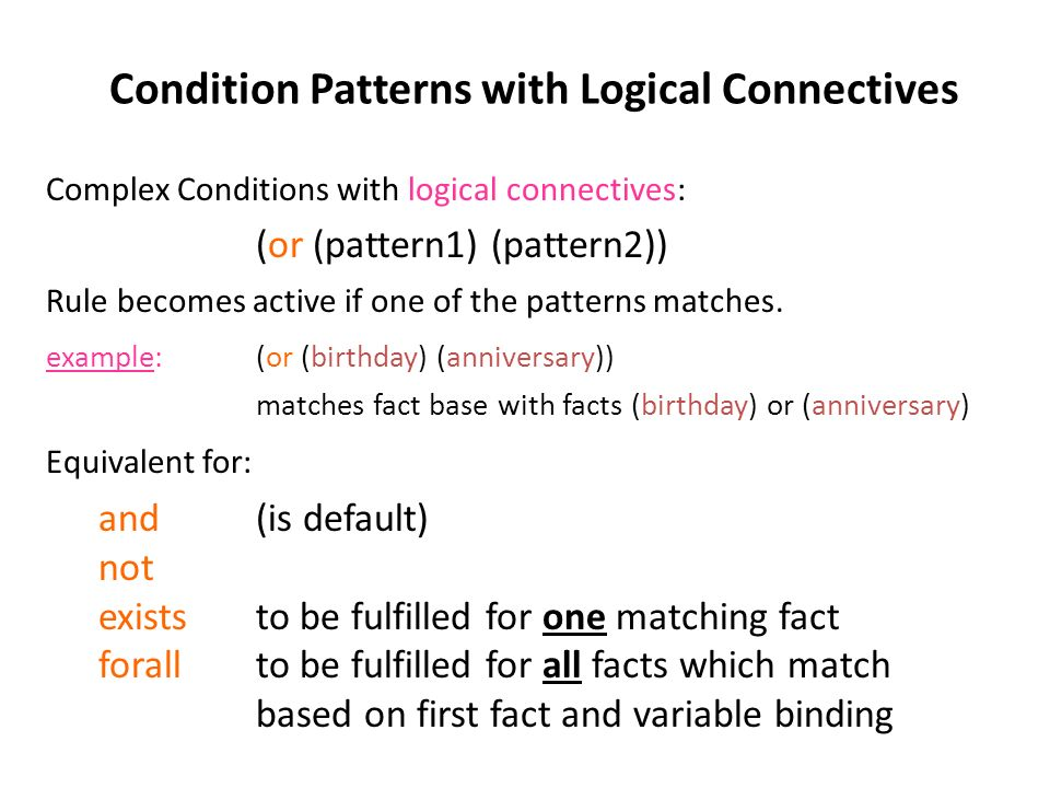 Condition Patterns with Logical Connectives