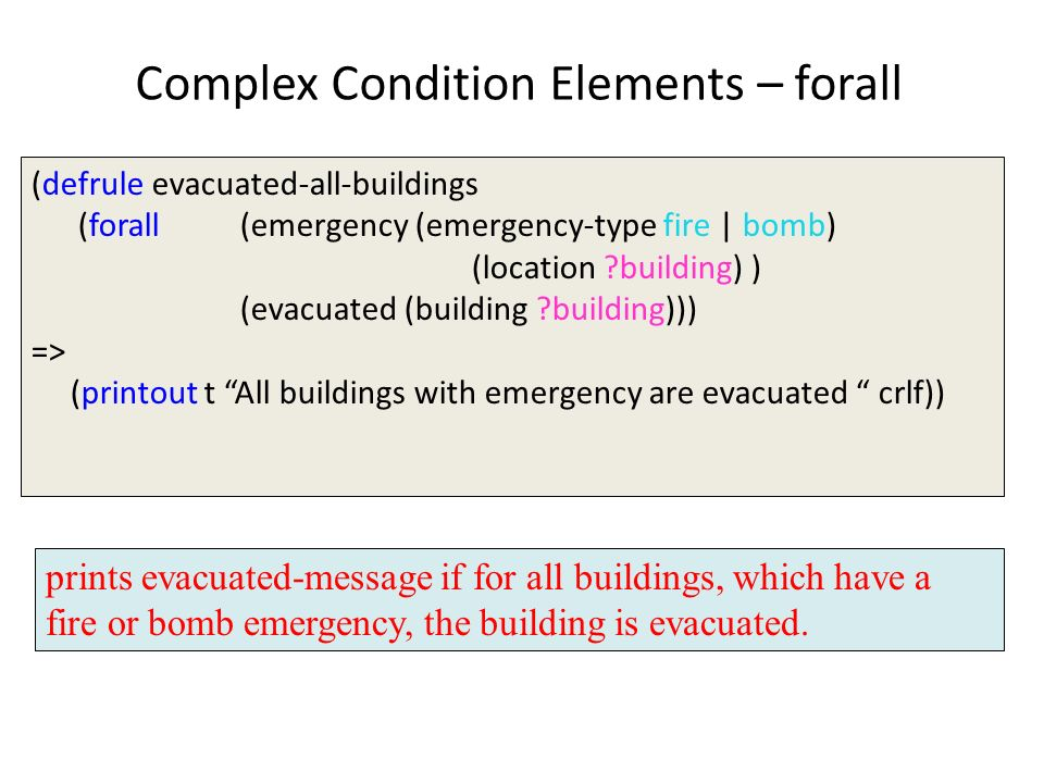 Complex Condition Elements – forall