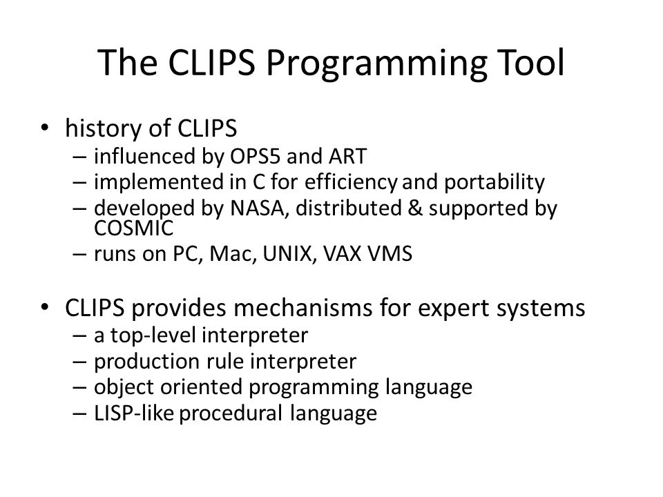 The CLIPS Programming Tool