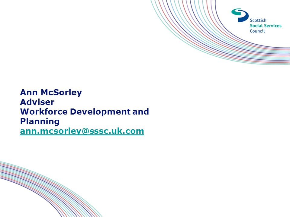 Ann McSorley Adviser Workforce Development and Planning ann