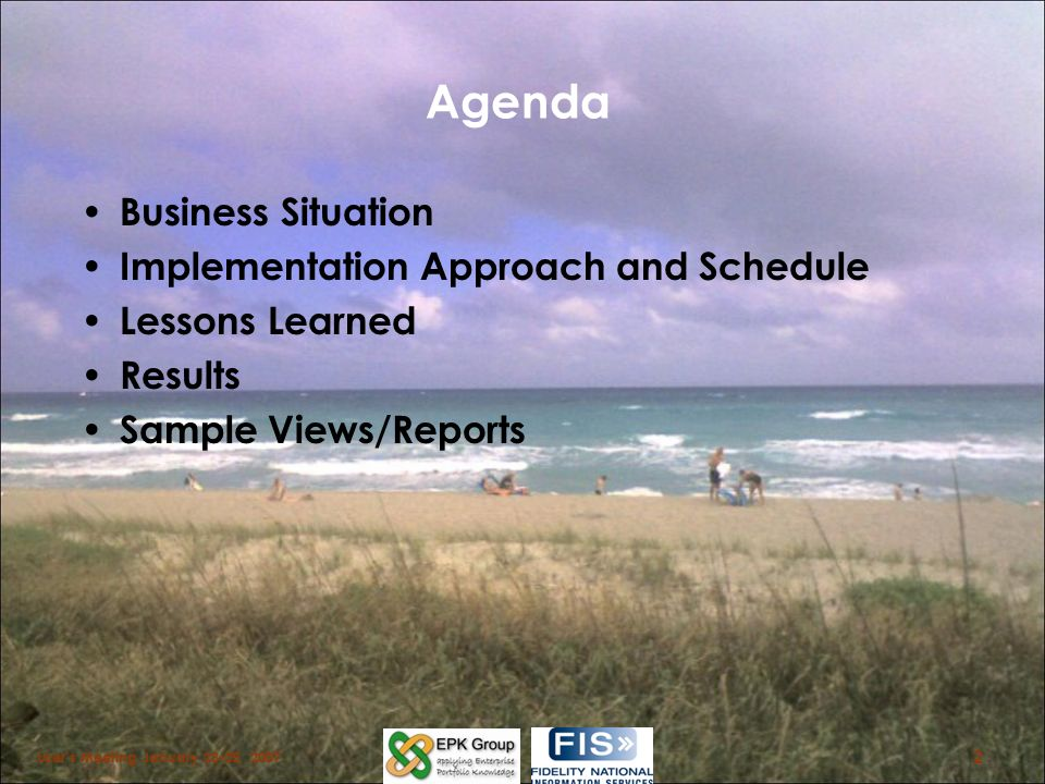 Agenda Business Situation Implementation Approach and Schedule