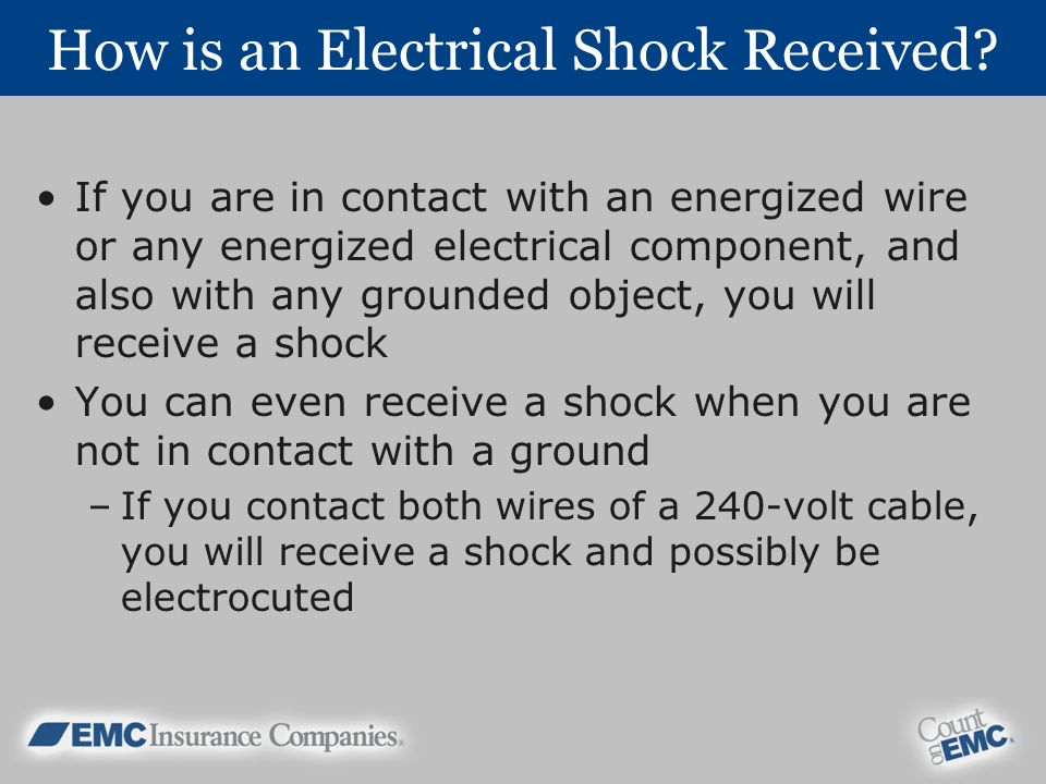 How is an Electrical Shock Received
