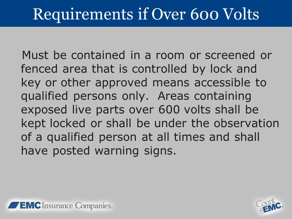 Requirements if Over 600 Volts