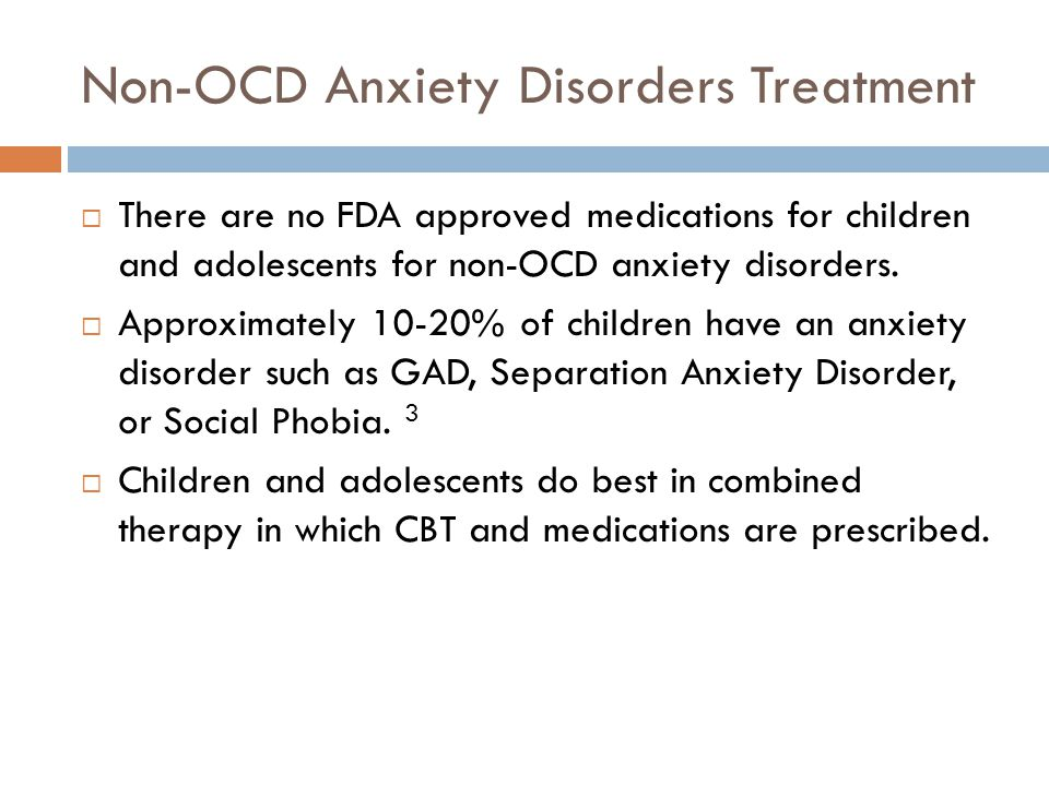 Non-OCD Anxiety Disorders Treatment
