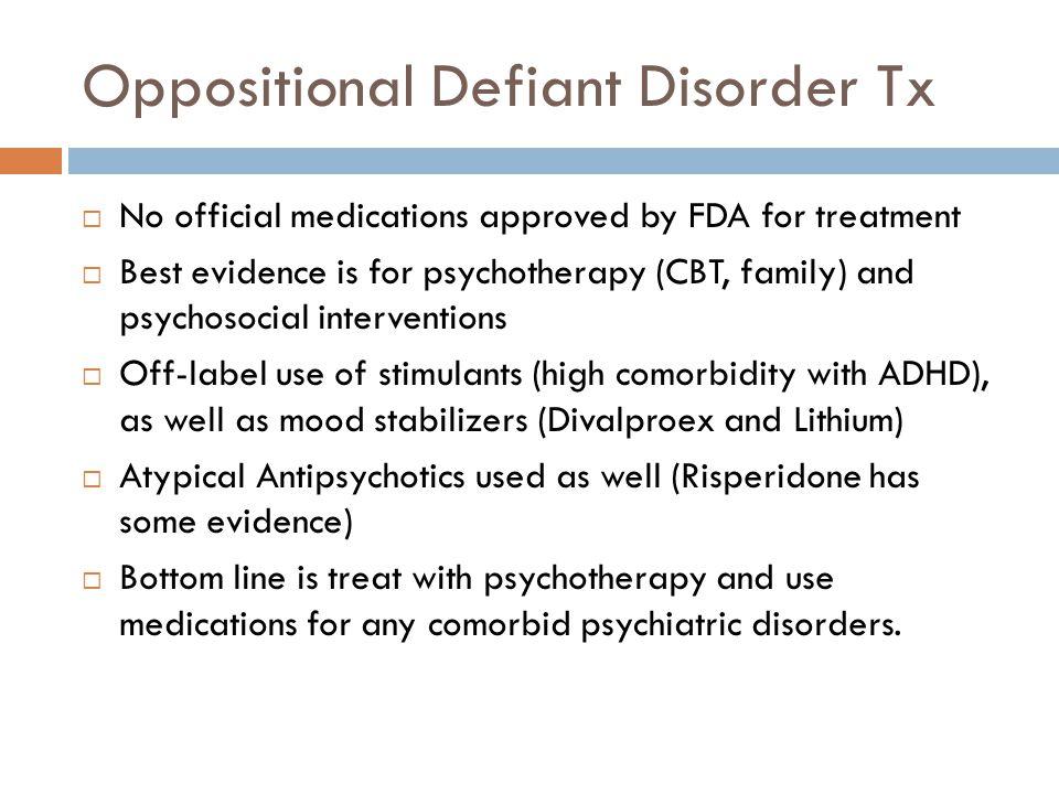 Oppositional Defiant Disorder Tx
