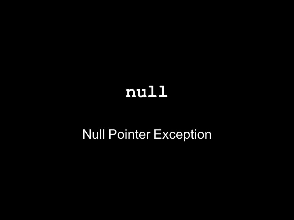 Null Pointer Exception