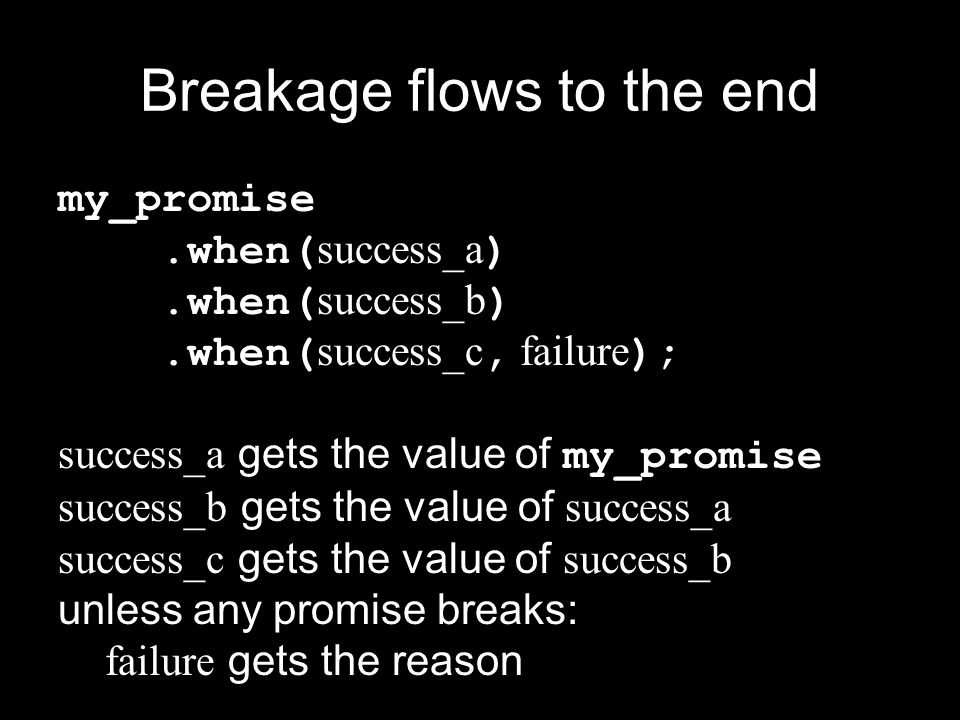 Breakage flows to the end