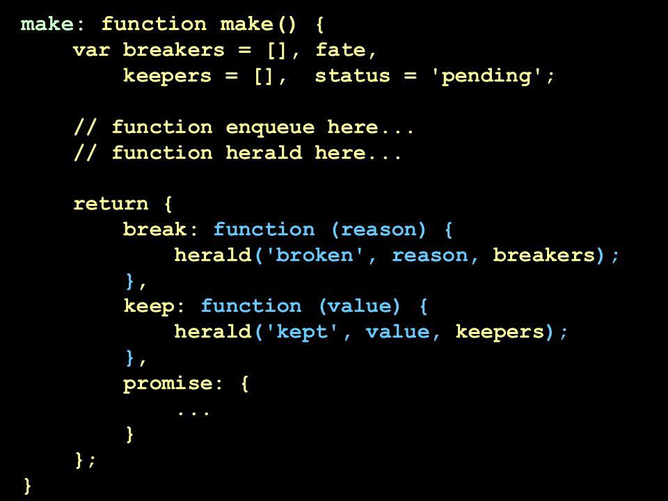 make: function make() {