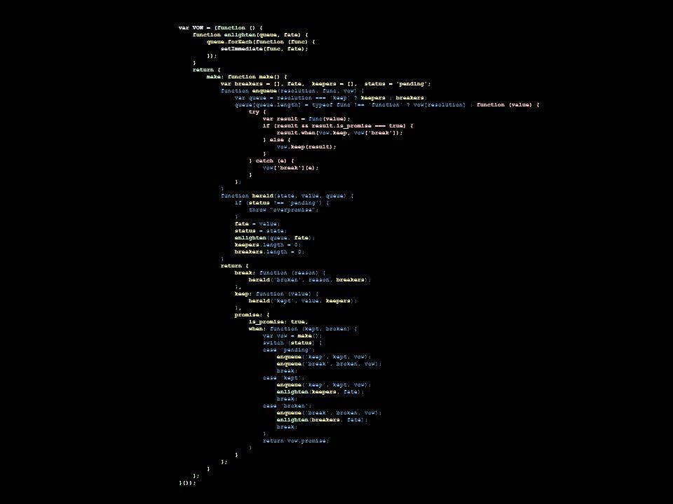 var VOW = (function () { function enlighten(queue, fate) { queue