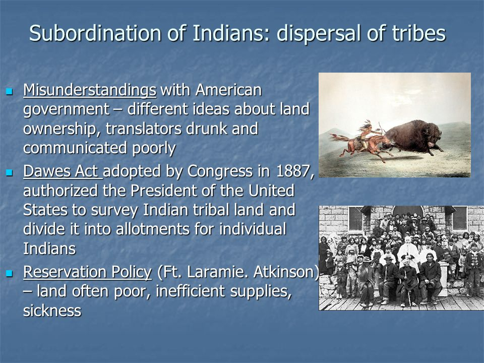 Subordination of Indians: dispersal of tribes
