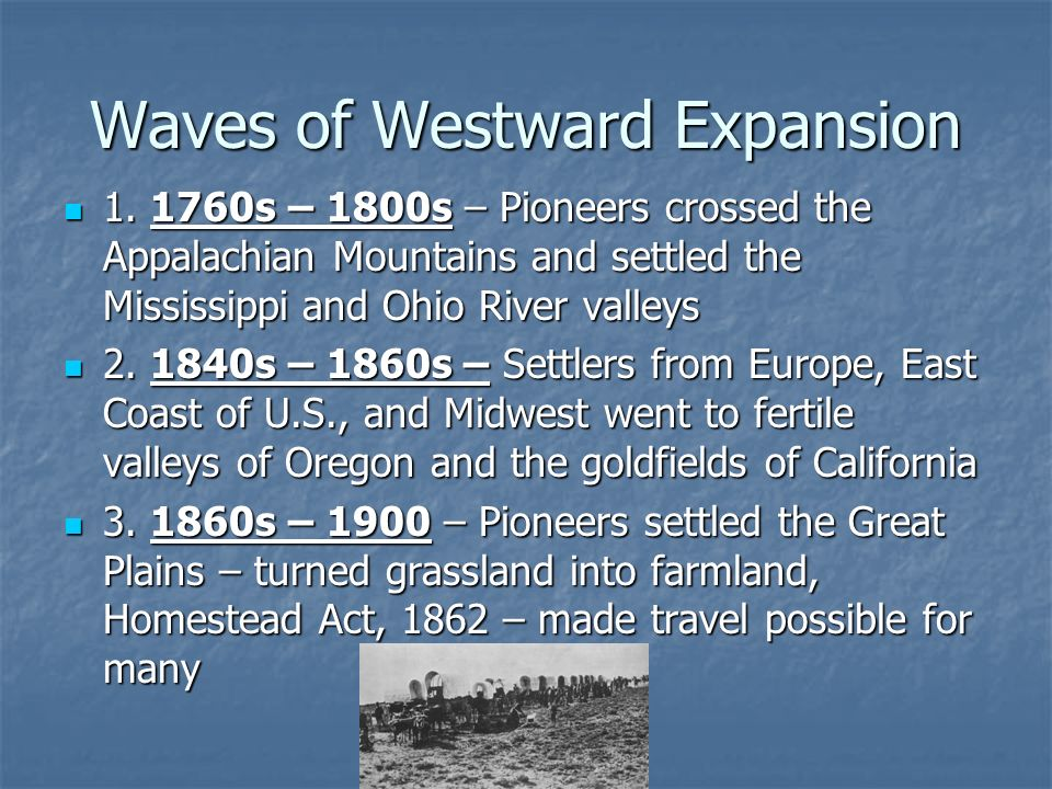 Waves of Westward Expansion