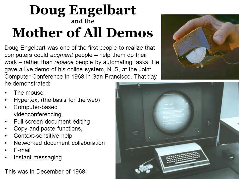Doug Engelbart and the Mother of All Demos