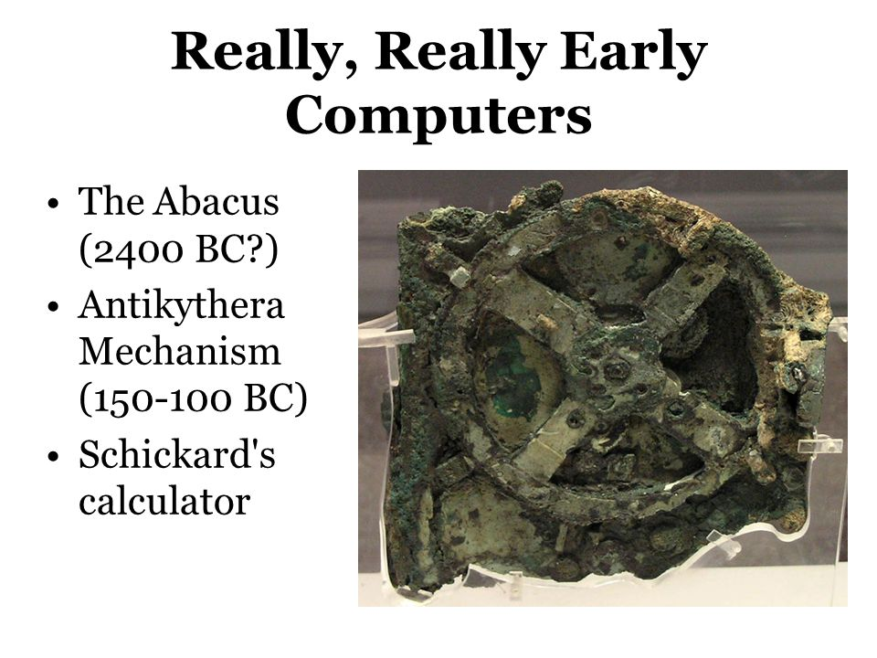Really, Really Early Computers