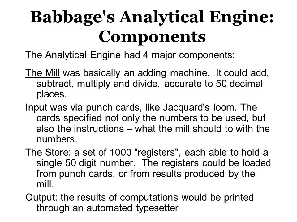 Babbage s Analytical Engine: Components